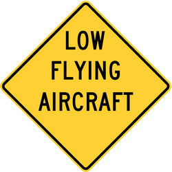 Traffic sign of United States: Warning for low-flying aircrafts